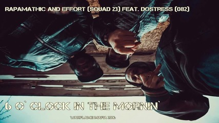 RAPAMATHIC FEAT. EFFORT & DOSTRESS - 6 O` CLOCK IN THE MORNIN` [OFFICIAL AUDIO]