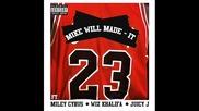 П Р Е М И Е Р А !mike Will Made It - 23 (feat. Miley Cyrus, Wiz Khalifa & Juicy J)