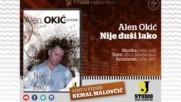 Alen Okic - Nije dusi lako 2017 - Youtube 360p