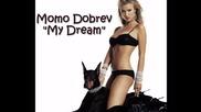•2o1o • Momo Dobrev - My Dream