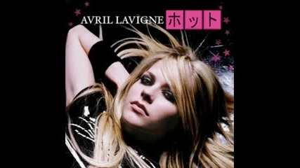 Avril Lavigne - Hot (japanese Version)