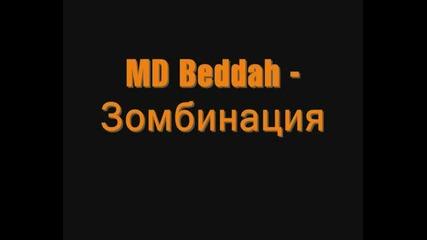 Md Beddah - Зомбинация