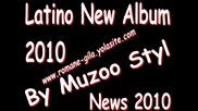 Latino New Song 2010 - Horo By Muzo Styll