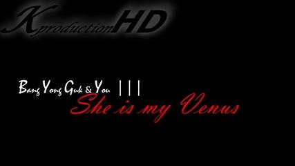 She Is My Venus   { Bang Yong Guk & U }   I N T R O D U C T I O N [korean fanfiction]