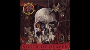 Slayer - South Of Heaven (studio Version)