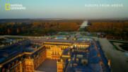 Версайският дворец | Европа отвисоко | National Geographic Bulgaria
