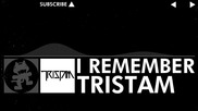 [edm] - Tristam - I Remember [monstercat Release]