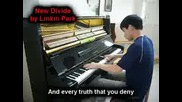 linkin park - new diviane + lyrics with Piano