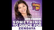 Цялата песен !! Zendaya Comelam - Something To Dance For - Shake it up 2: Live to dance