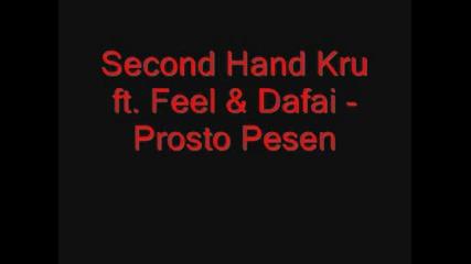 Second Hand Kru - Prosto Pesen
