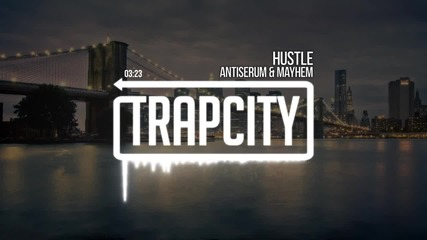 • Адски Трап • Antiserum & Mayhem - Hustle