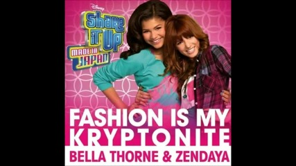 П Р Е М И Е Р А ! Bella Thorne and Zendaya - Fashion Is My Kryptonite