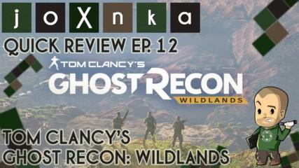 КАКВО Е Tom Clancy's Ghost Recon: Wildlands? [joXnka Quick Reviews Ep. 12]