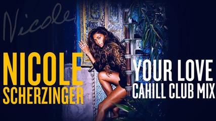New summer 2014 !! Nicole Scherzinger - your love (remix)
