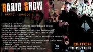 Dutch Master radio show part 21 - June 2011 - Hardstyle - Harddance
