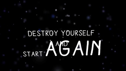 Dangerkids Destroy Yourself Lyrics Vbox7