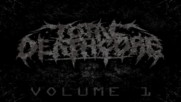 Total Deathcore Volume 1 Full Album