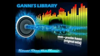 Umek - Pravim Haos (original Mix)
