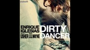 Enrique Iglesias - Dirty Dancer ( with Usher ft Lil Wayne ) Cd Rip