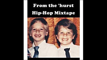 Mat's 40th From the 'hurst Hip-hop Mixtape