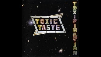 Toxic Taste - Toxification (2009) - 05 - Nighttimes Waiting