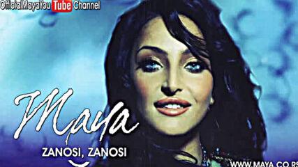 Maya Berovic - Zanosi zanosi - Audio 2007 Hd