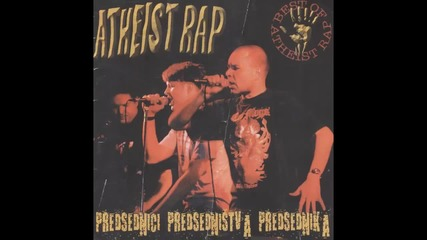 Atheist Rap - Blue Trabant - (Audio 2001)