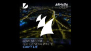 *2017* Low Steppa ft. Geneva White - Can't Lie