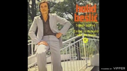 Halid Beslic - Sanjam majku sanjam staru kucu - (Audio 1979)