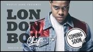 Chip - My Crew (ft. Skepta) - London Boy