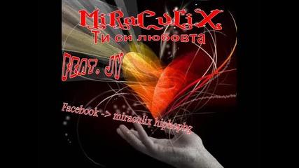 Любовна песен! Miraculix feat. Jy - Ти си любовта