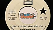 Cherokee - Girl I've Got News For You