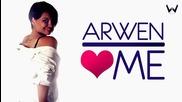 Arwen - Love me