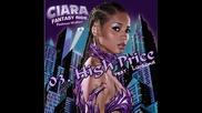 [ Бг Превод ] 3 - Ciara Feat. Ludacris - High Price [от албума Fantasy Ride 2009]