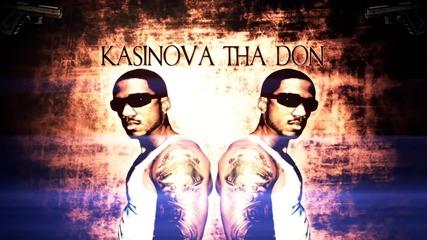 Kasinova Tha Don - Why The Gun Go Bust