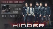 Hinder - Rather Hate Than Hurt (official Audio)