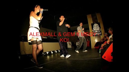 Alexmall & Gem Ft Megy - Koi