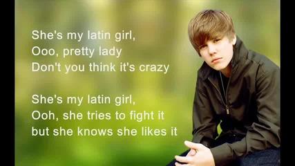justin bieber - latin girl {new song}