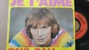 Paul Dali --je t`aime 1973