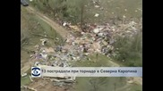 13 пострадали при торнадо в Северна Каролина