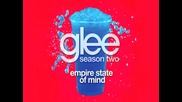 Glee Cast - Empire State of Mind [ Glee Cast Version ]