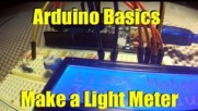 Arduino Basics Make Your Own Light Meter