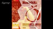 Maverickz - Losing My Religion ( Original Mix ) [high quality]