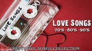 The Best Of Love Songs 70's, 80's and 90's - Best Love Songs Of All Time - Romantic Love Ever