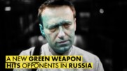 The green antiseptic turning anti-Putin leaders blind