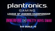 iNNERFiRE vs Pretty Boys Swag - Plantronics LoL Championship #2
