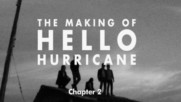 Switchfoot - The Making of Hello Hurricane [Chapter 2] (Оfficial video)