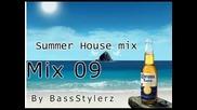 Summer House Mix 09 Part1 (by Bassstylerz)
