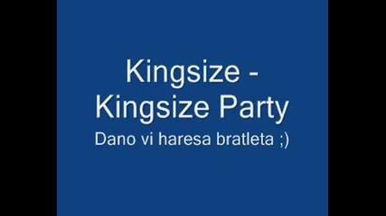 Kingsize - Kingsize Party