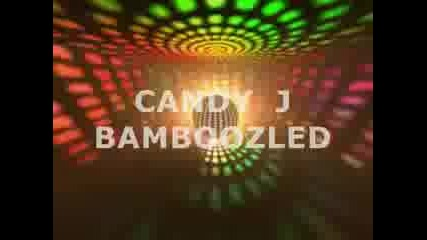 Party Rave: Candy J - Bamboozled